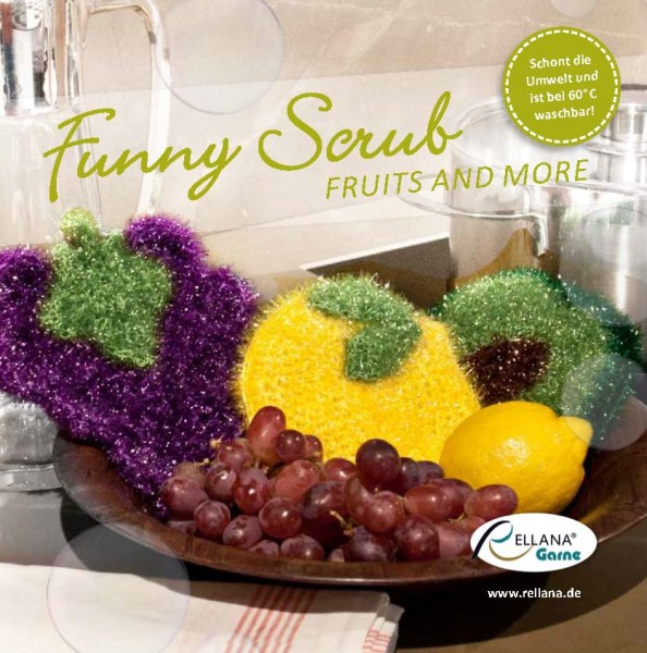Funny Scrub Fruits and more - Anleitungsheft